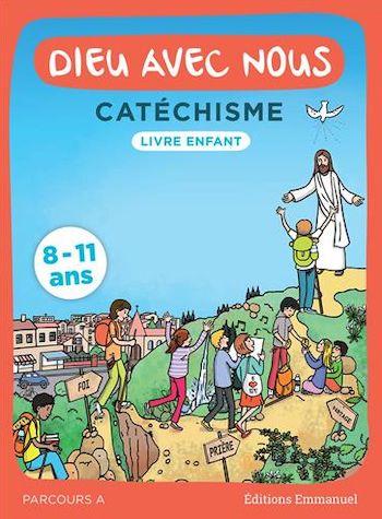 Dieu avec nous - Catéchisme pour les 8-11 ans - Livre enfant.