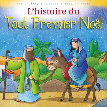 Histoire du tout premier Noël