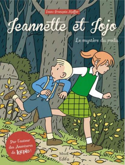 Jeannette et Jojo. Le Mystère du poilu