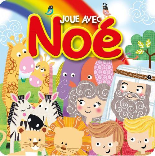Joue avec Noé