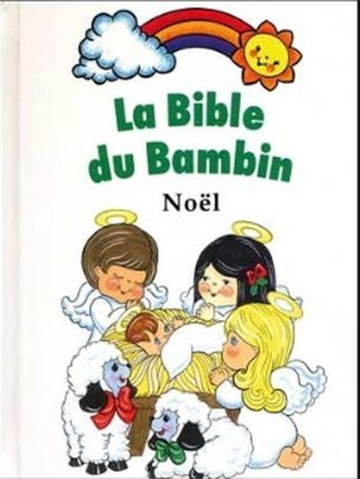 La bible du bambin : Noël