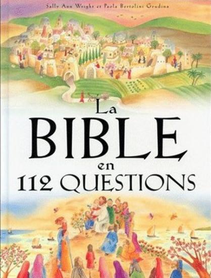La Bible en 112 questions