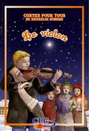 Le violon : conte de Noël