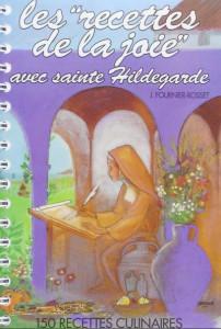 Cuisine/ Remèdes Ste Hildegarde