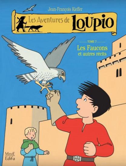 Loupio tome 7. Les faucons et autres récits