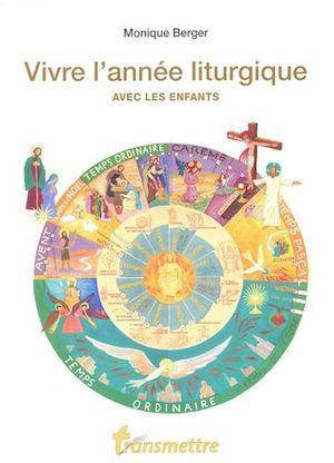 Vivre l'année liturgique avec les enfants