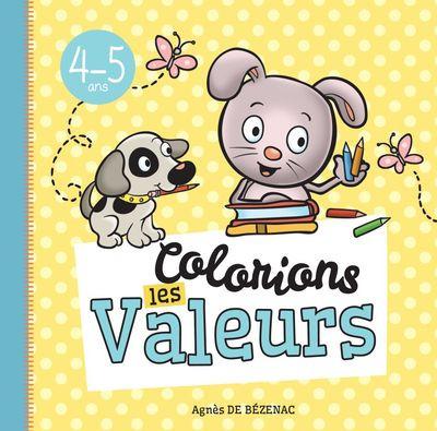 Colorions les valeurs 4/5 ans