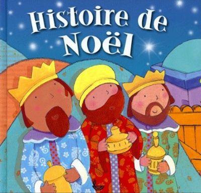 HISTOIRE DE NOEL