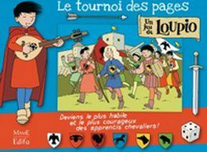 Jeu Loupio. Le Tournoi des pages.