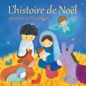 L'histoire de Noël pour les petits anges