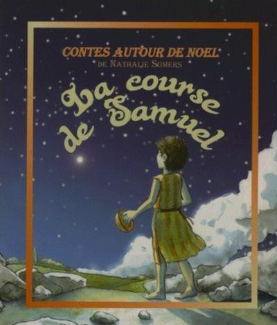La course de Samuel : conte de Noël