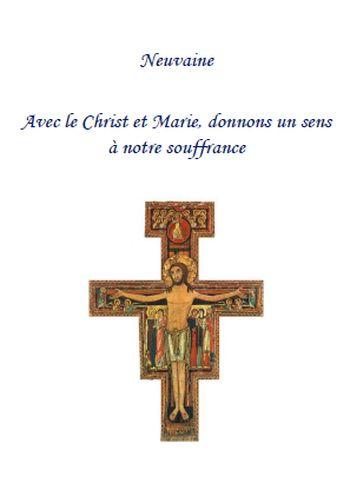 Neuvaine : avec le Christ et Marie donnons un sens à notre souffrance
