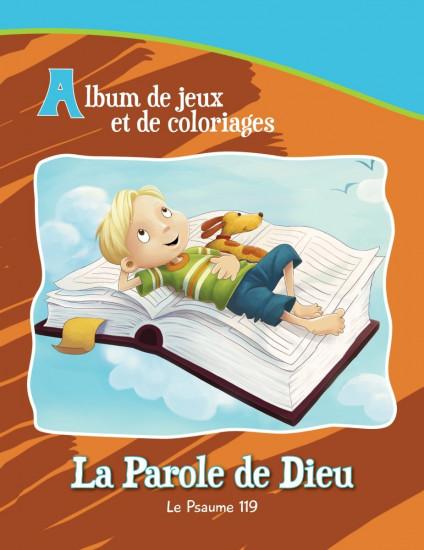 Parole de Dieu Ps 119 . Album jeux et coloriage