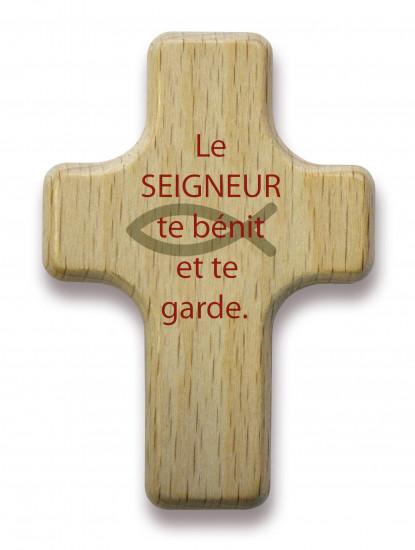 Mini-croix bois:  «Le Seigneur te bénit et te garde.»