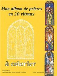 Mon Album de prières à colorier en 20 vitraux.