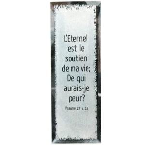 Tableau miroir : L'Eternel est le soutien de ma vie...